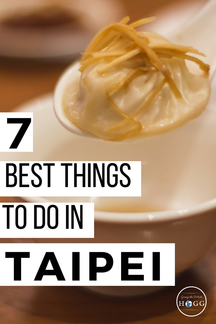 The best things to do in Taipei, covering highlights to see, do and eat in this enticing city. Perfect for a short break, or to use a starting point for exploring Taiwan further | Taiwan Travel | East Asia Travel | Taipei Food | Taipei Night Markets | Taiwanese Food | Taipei Temples | Taipei Day Trip | Taipei Hike | Taipei Travel Tips | Taipei Travel Advice | Taipei Travel Guide #Taipei #Taiwan via @goingthewholehogg
