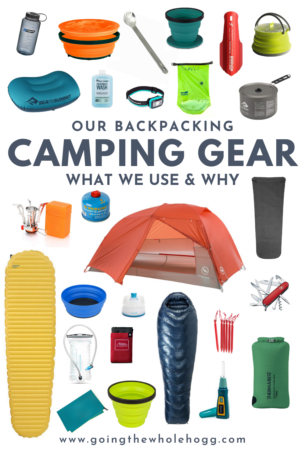 Our Backpacking Camping Gear: What We Use and Why
