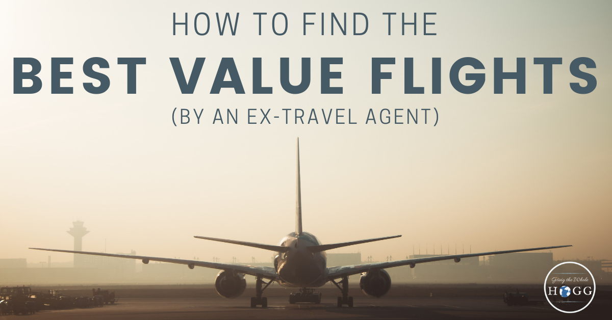 How to Find the Best Value Flights