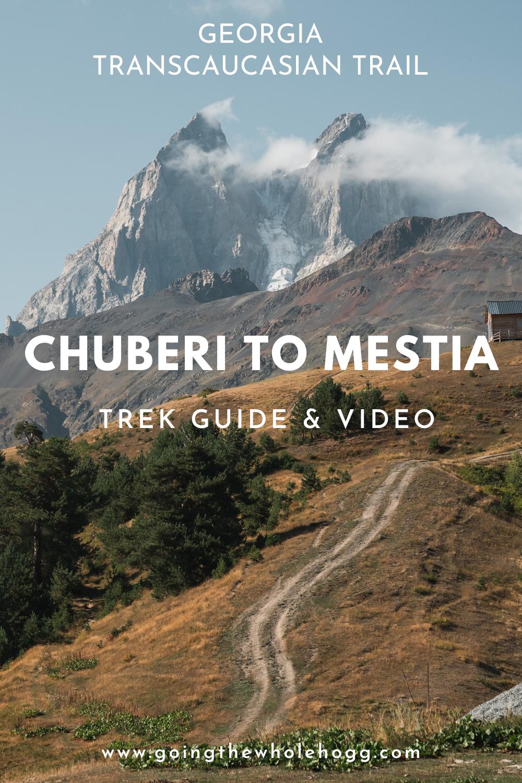 Chuberi to Mestia: Svaneti Transcaucasian Trail Hiking Guide
