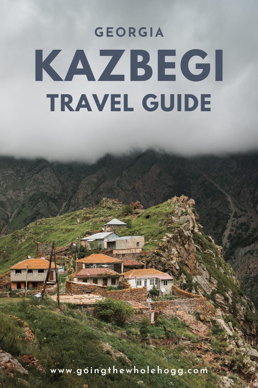 Kazbegi Travel Guide, Georgia