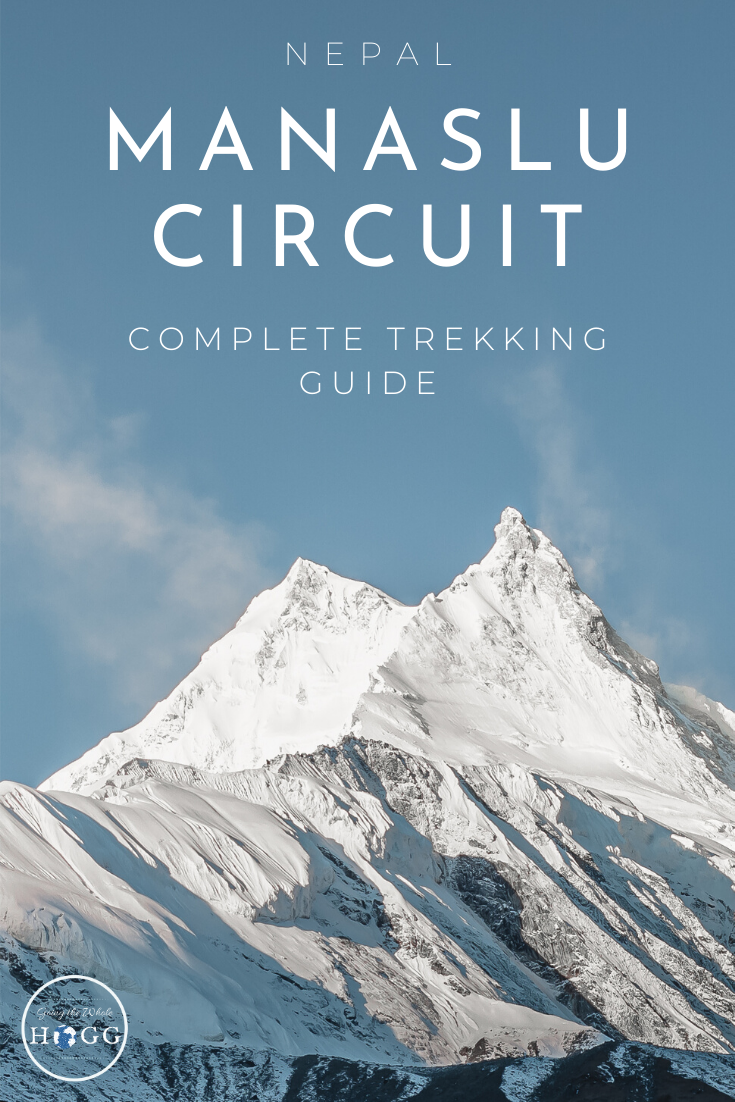 Manaslu Circuit Trek: The Essential Guide
