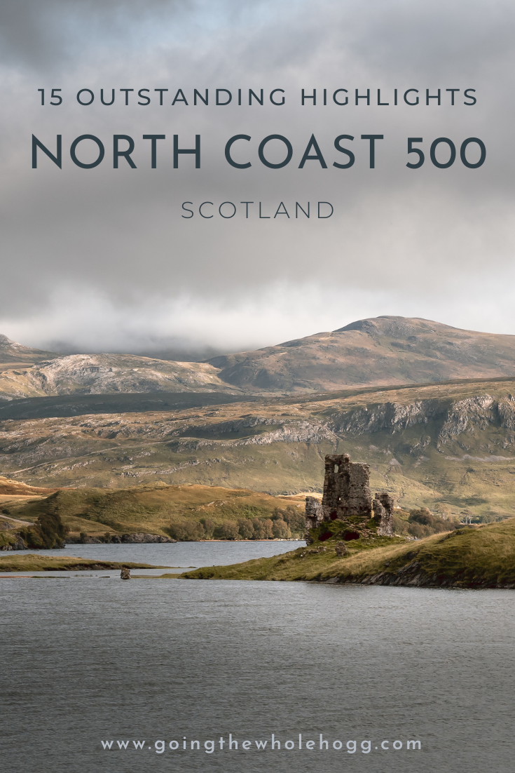 15 Outstanding North Coast 500 Highlights