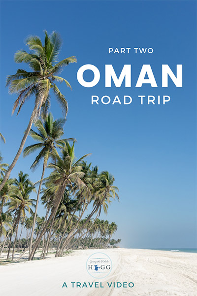 Oman Video Part Two