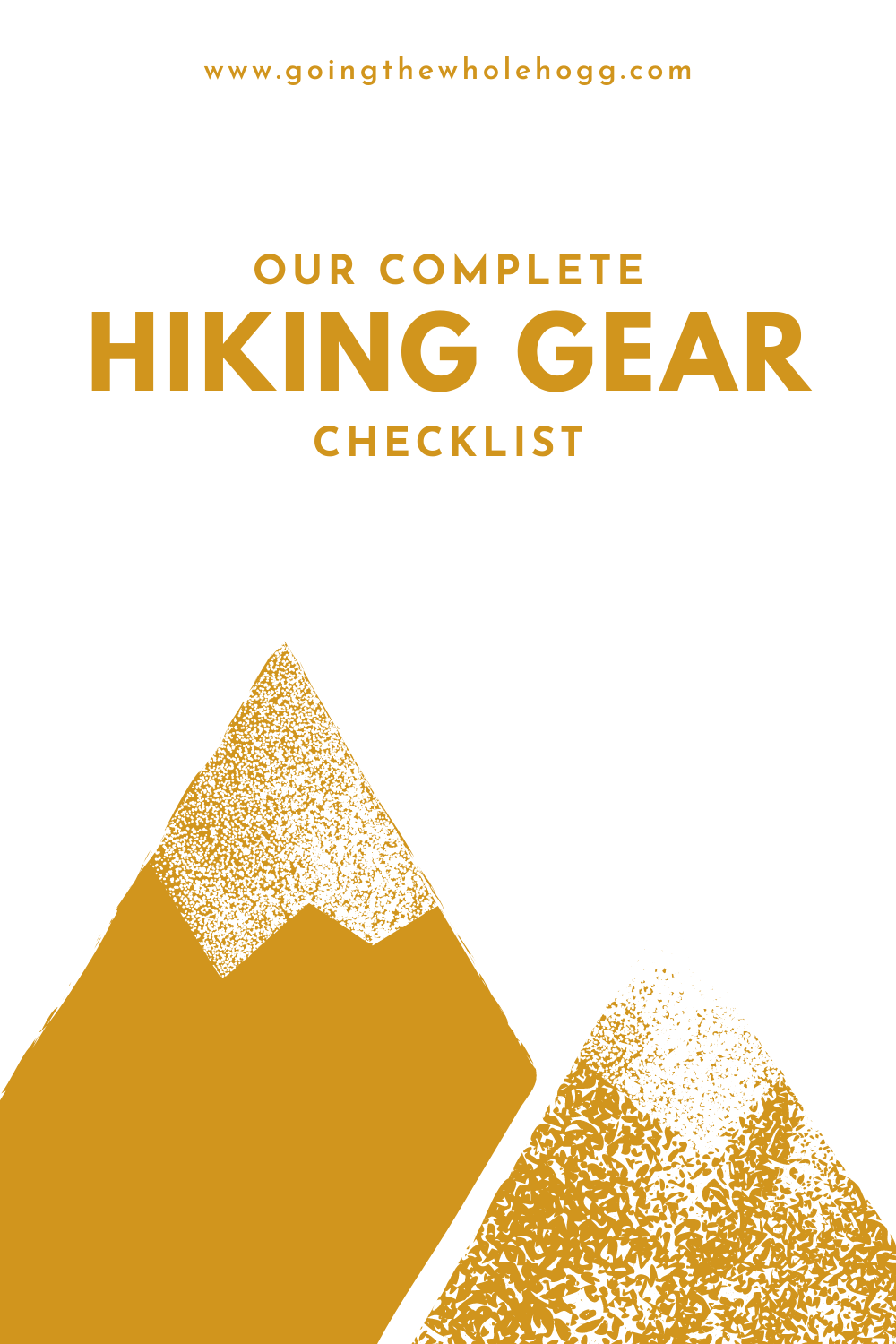 Our Complete Hiking Gear: What We Use and Why