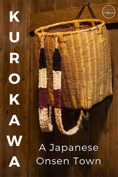 A Guide to Kurokawa: A Japanese Onsen Town
