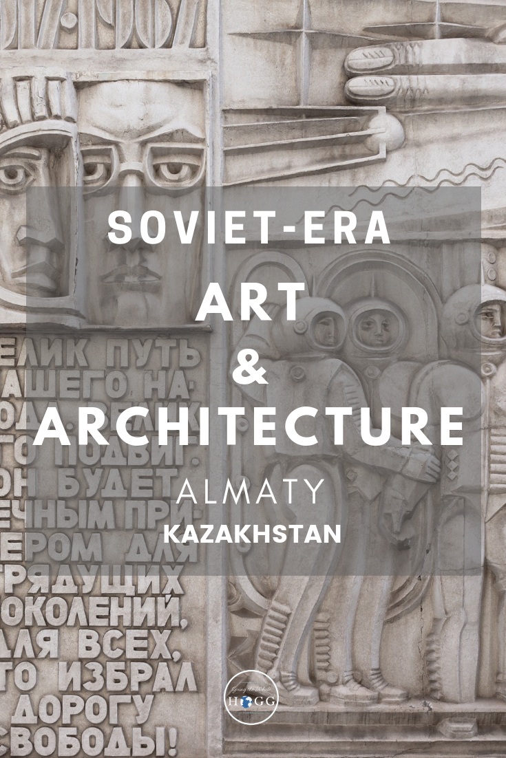 Uncovering Soviet-era Art and Architecture in Almaty: treasures of monumental art from the city\'s past, including mosaics, buildings and bas-reliefs. Includes photography and a map detailing every point of interest to help you on your own journey through the city\'s Soviet past. #Almaty #Kazakhstan #Soviet #monumentalart #architecture #CentralAsia