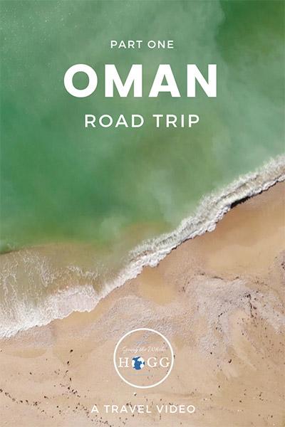 Oman Road Trip Video