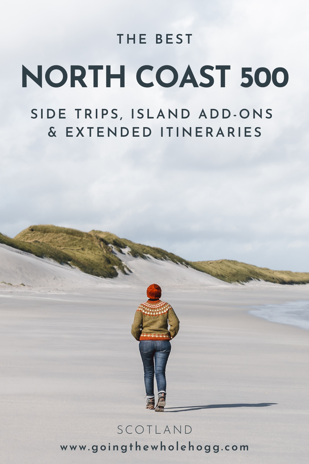 The Best North Coast 500 Side Trips, Island Add-ons & Extended Itineraries